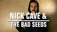 Концерт, Nick Cave and the Bad Seeds