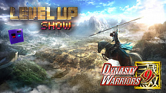 Level Up show, 3 сезон, 6 серия. Обзор Dynasty Warriors 9